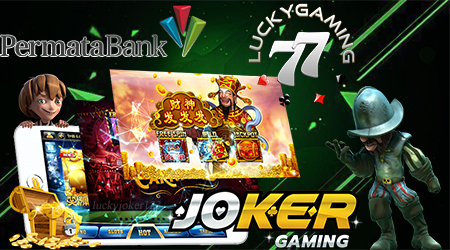 Daftar Joker123 Slot Online Via Bank Permata