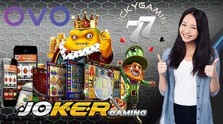 Game Slot Online Joker123 Daftar Via oVo